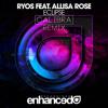 Ryos ft. Allisa Rose - Eclipse (Calibra Remix)