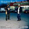 Houston Rap Tapes Radio (06-27-15)
