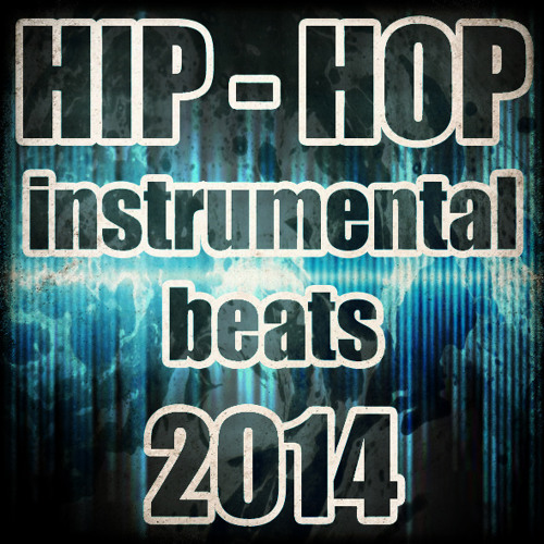 Hip Hop Instrumental Beats 2014 no.005 (free)