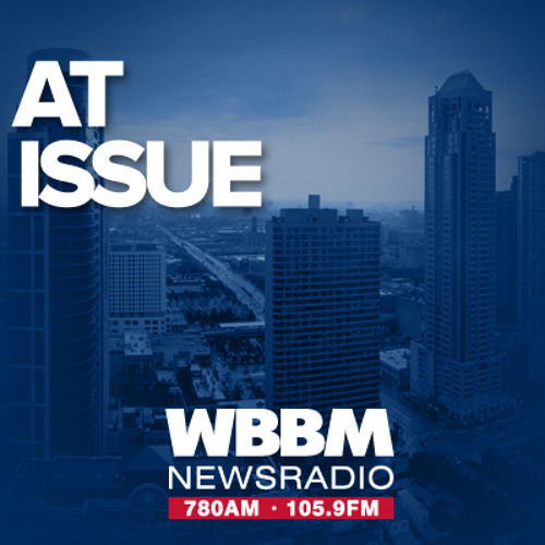 """AT ISSUE"" WBBM - AM"