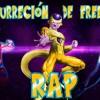 DBZ   LA RESURRECCION DE FREEZER RAP (2015 )