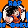 RAP DE GOKU DRAGÓN BALL