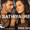 ABCD 2 - Sun Sathiya Remix - Yash Raj Matta