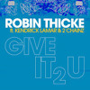 ROBIN THICKE, 2 CHAINZ, KENDRICK LAMAR: GIVE IT TO YOU BW BEAT IT