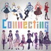 [Off Vocal] Connecting - halyosy feat. Vocaloids -Vocaloid