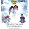 TERI MERI KAHANI - DJ KIRAN & DJ SIZZ REMIX