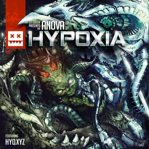 Hypoxia - Psychosis (Eatbrain017)