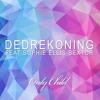 DedRekoning feat Sophie Ellis-Bextor - Only Child (Paul Oakenfold Deep Down Remix)