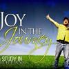 Joy In The Journey, Part 3