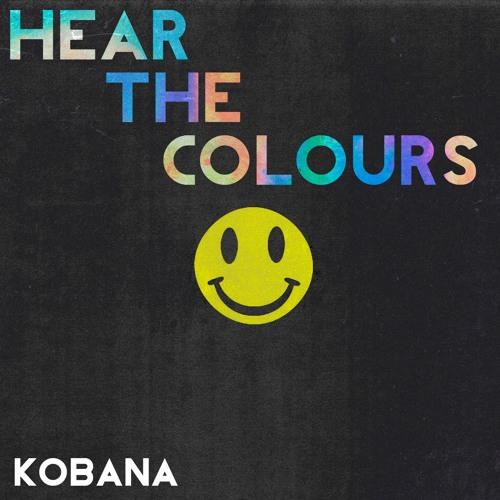 Kobana - Hear The Colours #8 [Podcast]