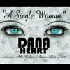 A SINGLE WOMAN. DANA HEART- Psychic Shadows