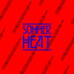 Radio kì 5 - Summer Heat
