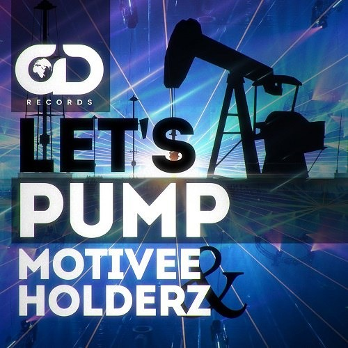 Motivee & Holderz - Let's Pump! (Radio Edit)