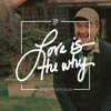 Love is the Why (Brand Montague - Founder, Kid President)