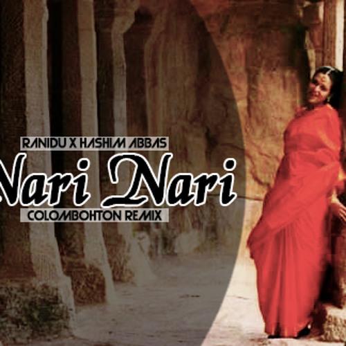 Nari Nari - Ranidu X Hashim Abbas (Ranidu's Colombohton Remix)