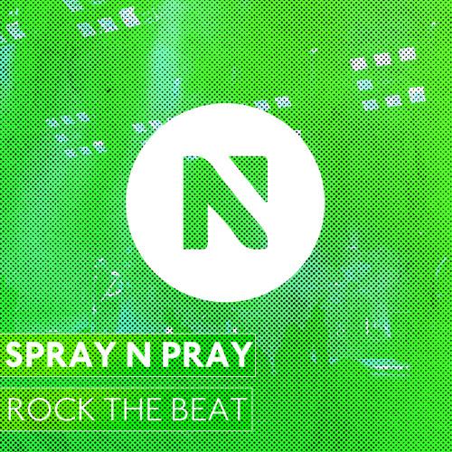 Spraynpray - Rock The Beat (Original Mix)
