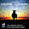 Deichkind - So'ne Musik (The Various Artists - So'ne Bassdrum Remix) (FREE Download)