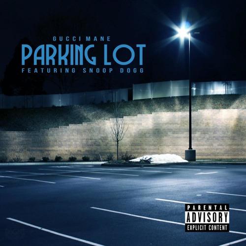 Gucci Mane - Parking Lot (ft Snoop Dogg)
