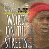 BLVD MARC - WORD ON THE STREETS FT FETTY WAP & YUNG JOC PROD. BY MR. 2-17