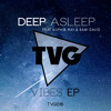 Deep Asleep - Vibes (ft. Sophie Ray)