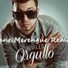 J Quiles x Sane - Orgullo (Merengue Remix)