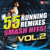 55 Smash Hits! - Running Remixes Vol. 2 Preview