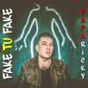 Papa Ricky - Fake Tu Fake