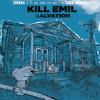 Kill Emil - Salvation (Cold Busted)