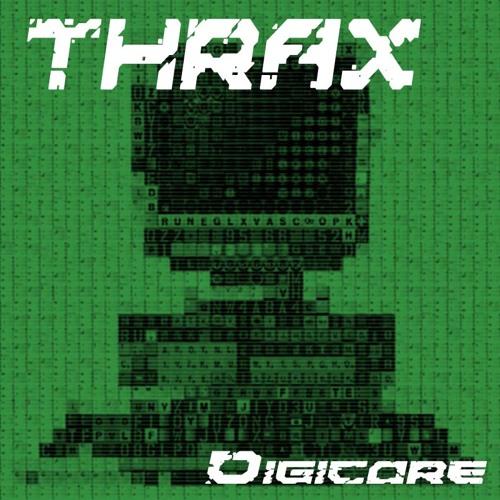 Thrax - Digicore