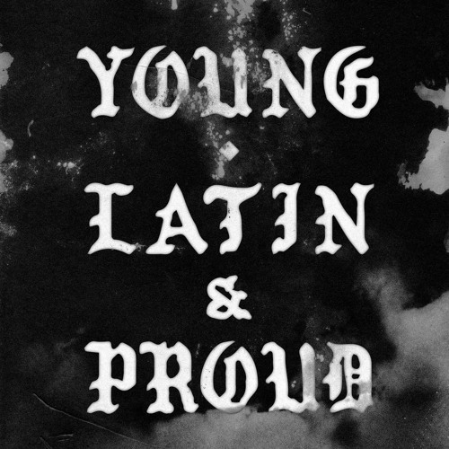 Young Latin And Proud