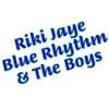 03 Riki Jaye Blue Rhythm & The Boys - Gotta Go