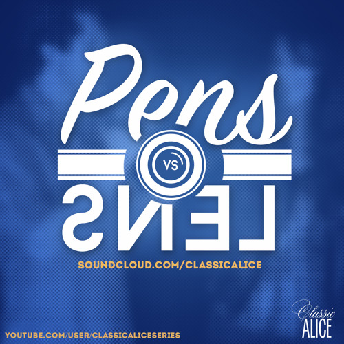 Bladerunner - Pens vs Lens 13 - Classic Alice