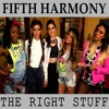 Fifth Harmony -The Right Stuff [COVER]