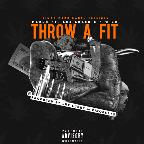 Throw A Fit Feat. Lex Luger & P Wild (Prod. By Lex Luger x Kino Beats)