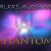 A&O - Phantom (Original Mix)