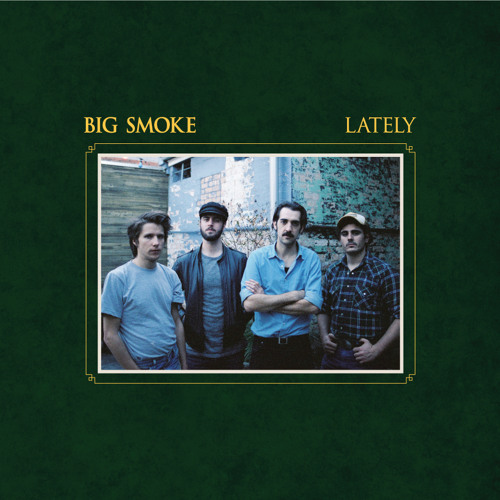 BIG SMOKE - Lately EP