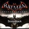 Batman - Arkham Knight OST - Track 22 - Inner Demon