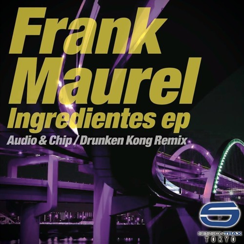 Frank Maurel - Time To Move On (DRUNKEN KONG remix Ver.1)     OUT NOW!!!!