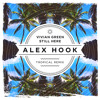 Vivian Green - Still Here (Alex Hook Tropical Remix)