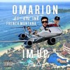 Omarion - I'm Up Ft. Kid Ink, French Montana (DJFITZZY REMIX)