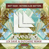 Matt Nash - Nothing Else Matters (Lex Dave & Dutcherz Remix)