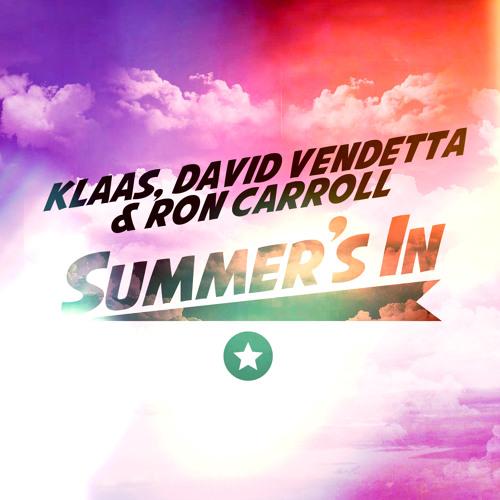 Klaas feat. David Vendetta & Ron Carroll - Summer's In (Mazza Mix)