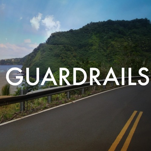 Guardrails Part 1