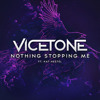 Vicetone - Nothing Stopping Me Ft. Kat Nestel