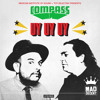 Compass: Mexican Institute of Sound and Toy Selectah - Uy Uy Uy (feat. Carlos Ann & Kool A.D.)
