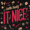 It Nice (Produced By Jr. Blender)