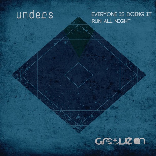 unders - everyone Is doing It (mark mywords & unders 2015 rework) | SNPT