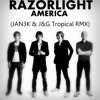 Razorlight - America (JAN3K & J&G Tropical Remix '2015)
