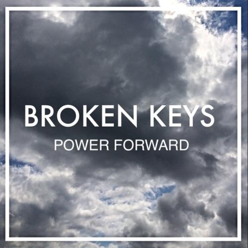 Broken Keys - Power Forward