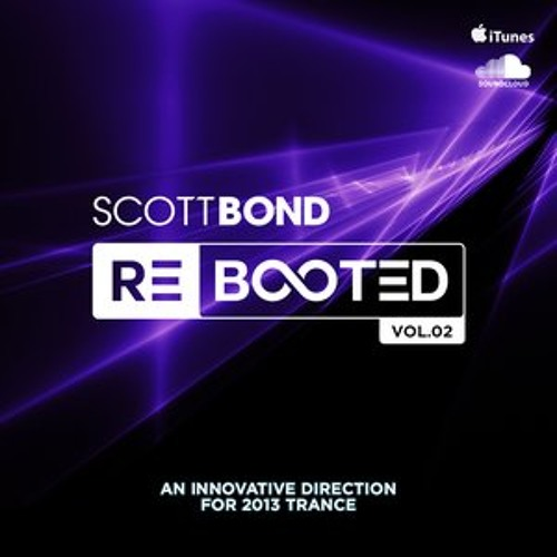 SCOTT BOND -  REBOOTED Vol.02 [DOWNLOAD > PLAY > SHARE!!!]